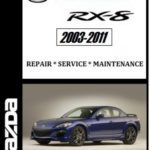2003 2011 Mazda RX8 Factory Service Repair manual – CarService